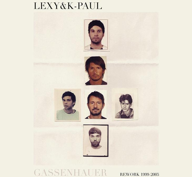 Reingehört: Lexy & K-Paul – Gassenhauer (The Best of 1999 bis 2005)