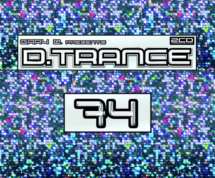 Gary D. presents D.Trance 74 (2016)