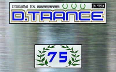 Gary D. presents D.Trance 75 (2016)