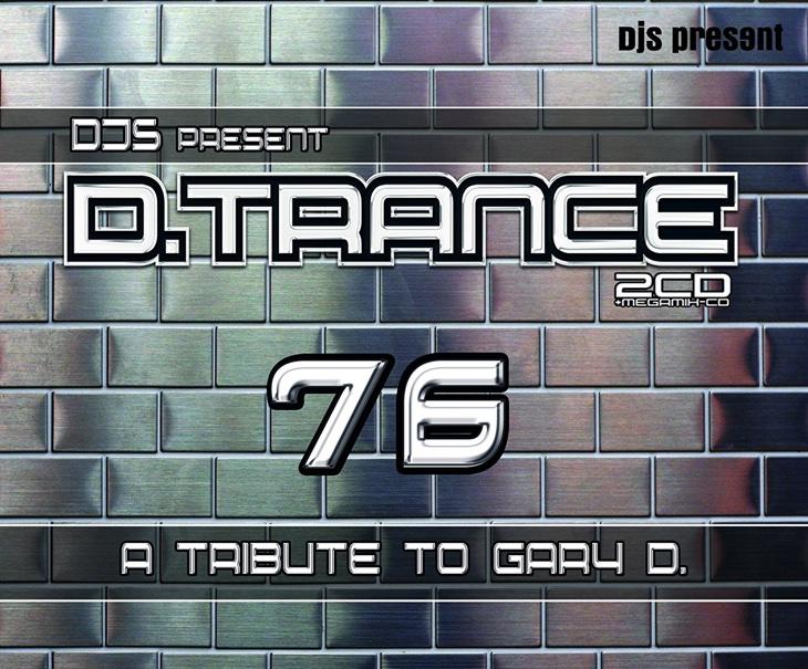 Gary D. presents D.Trance 76 (2016)