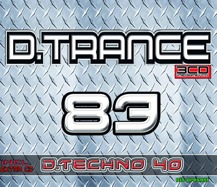 DJs Present D.Trance 83 + D.Techno 40 (2018)