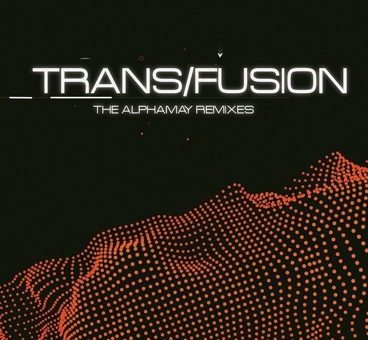 Reingehört: Alphamay – Trans/Fusion (The Alphamay Remixes)