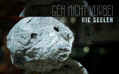 Videopremiere: Die Seelen – Geh nicht vorbei inkl. CIRCURED-Remix